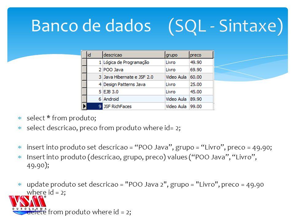 (SQL - Sintaxe) Banco de dados select * from produto;
