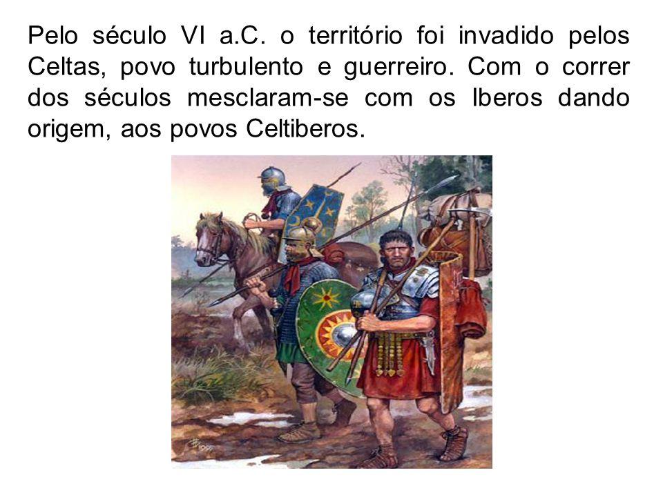 Pelo século VI a.C. o território foi invadido pelos Celtas, povo turbulento e guerreiro.