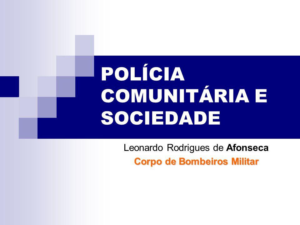 POLÍCIA COMUNITÁRIA E SOCIEDADE