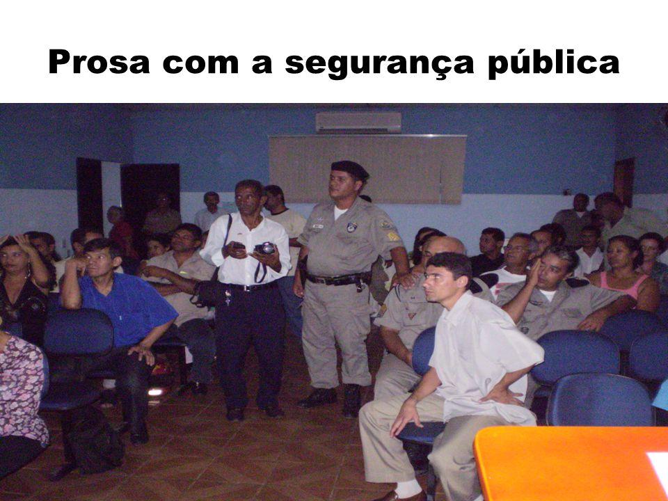 Prosa com a segurança pública