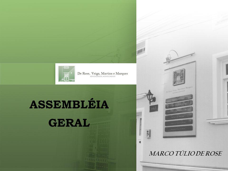 ASSEMBLÉIA GERAL MARCO TÚLIO DE ROSE