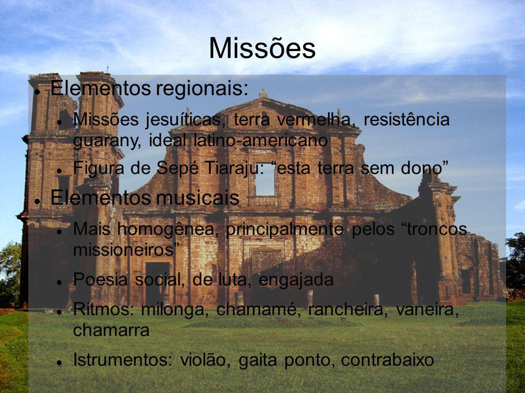 Missões Elementos regionais: Elementos musicais