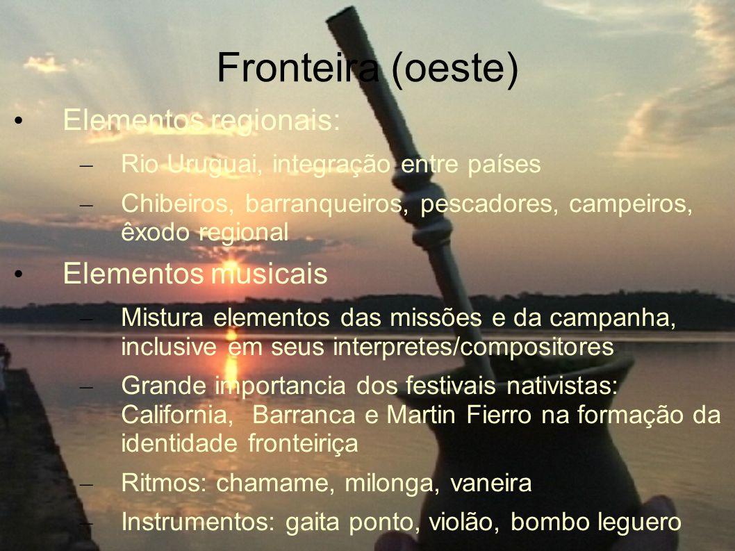 Fronteira (oeste) Elementos regionais: Elementos musicais