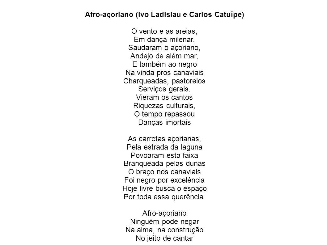 Afro-açoriano (Ivo Ladislau e Carlos Catuípe) O vento e as areias,