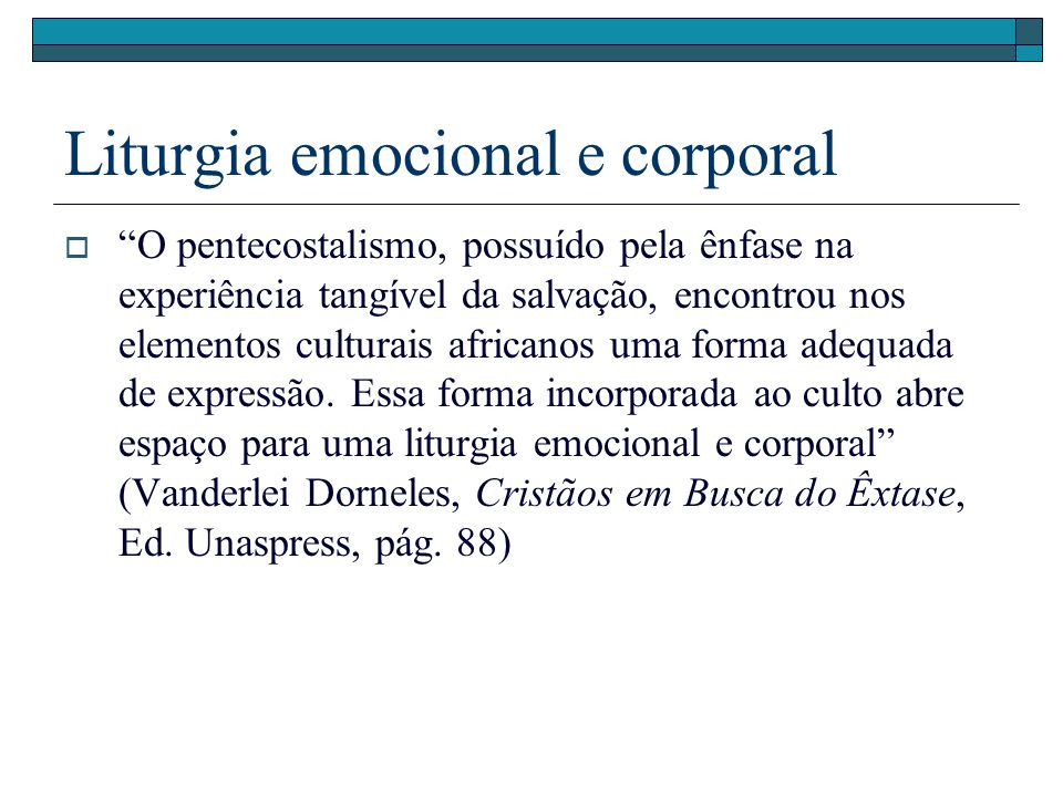 Liturgia emocional e corporal