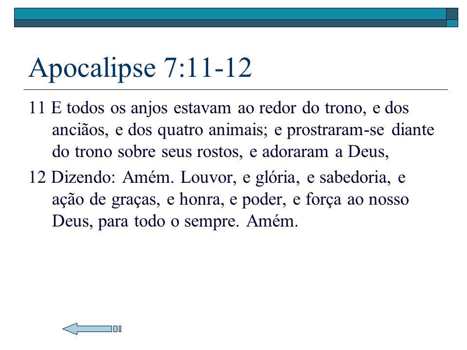 Apocalipse 7:11-12