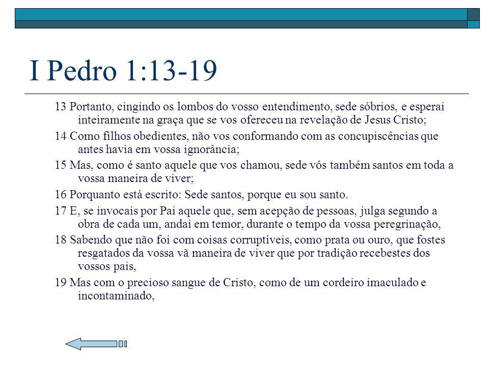 I Pedro 1:13-19