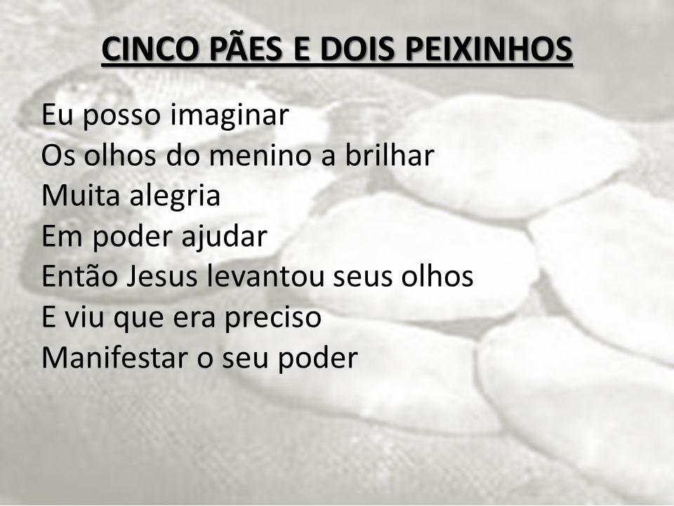 CINCO PÃES E DOIS PEIXINHOS
