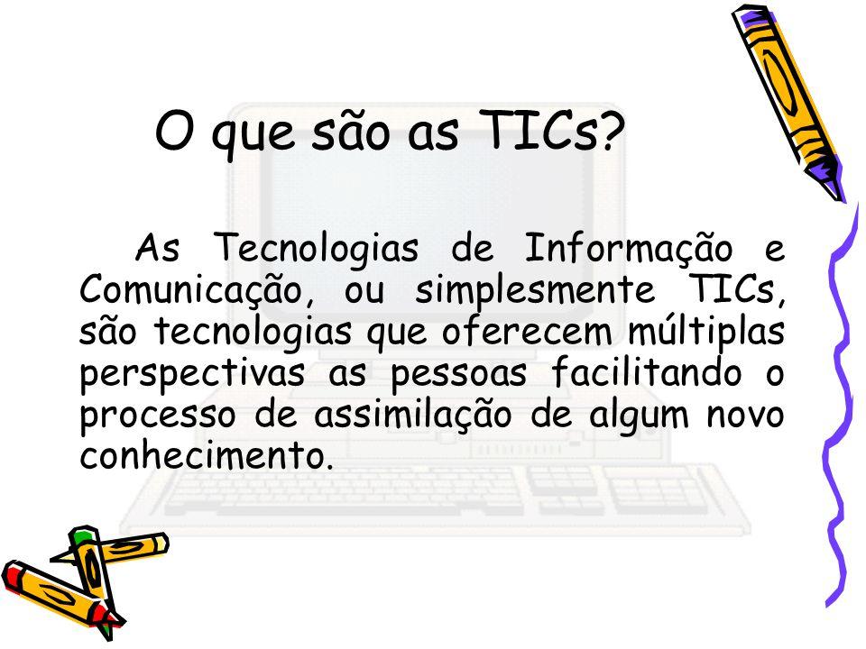 O que são as TICs