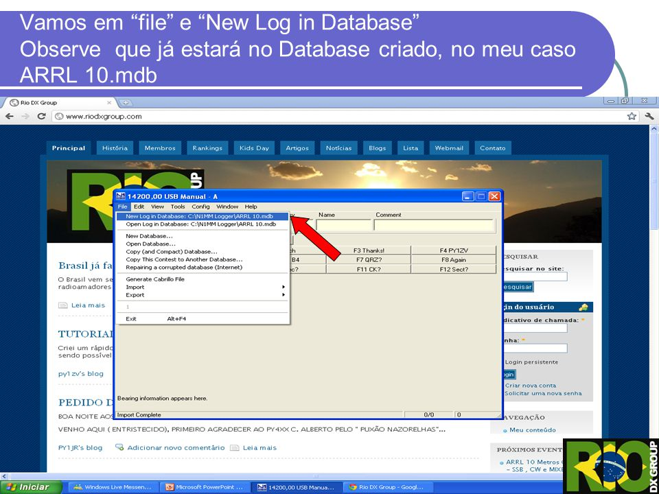 Vamos em file e New Log in Database Observe que já estará no Database criado, no meu caso ARRL 10.mdb