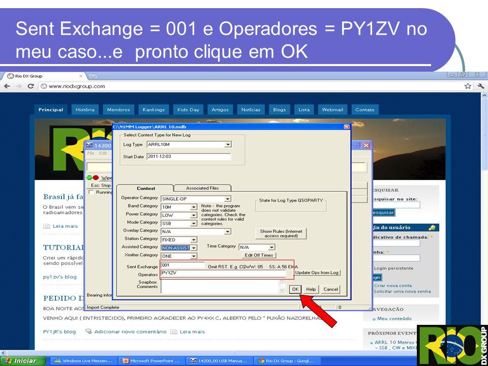 Sent Exchange = 001 e Operadores = PY1ZV no meu caso