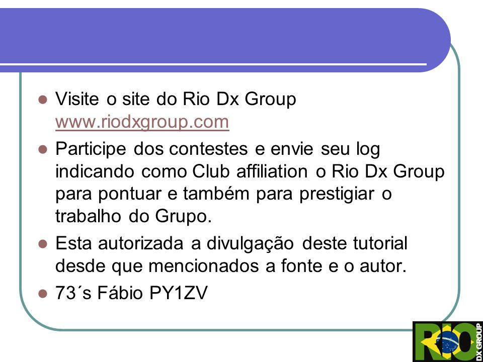 Visite o site do Rio Dx Group www.riodxgroup.com