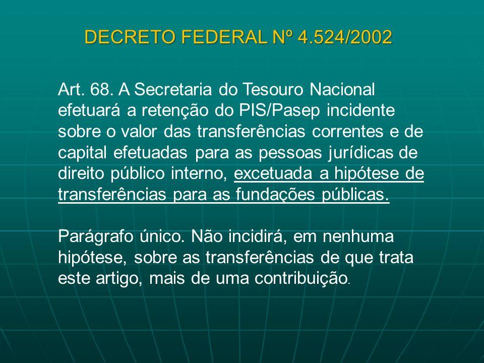 DECRETO FEDERAL Nº 4.524/2002
