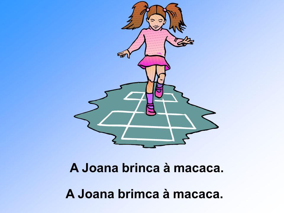 A Joana brinca à macaca. A Joana brimca à macaca.