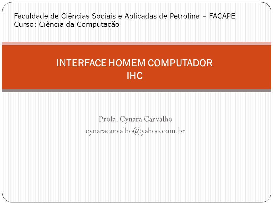 INTERFACE HOMEM COMPUTADOR IHC