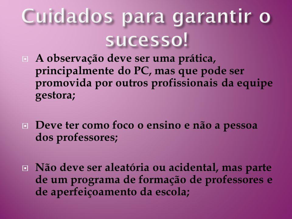 Cuidados para garantir o sucesso!