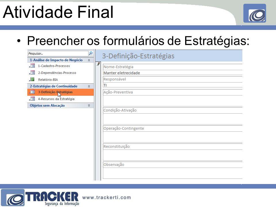 Atividade Final Preencher os formulários de Estratégias: