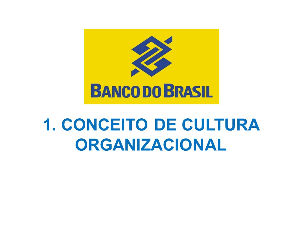 1. CONCEITO DE CULTURA ORGANIZACIONAL