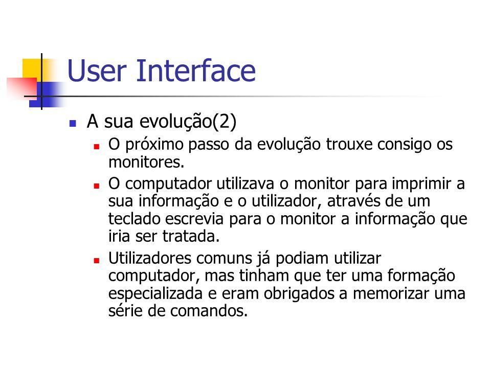 User Interface A sua evolução(2)
