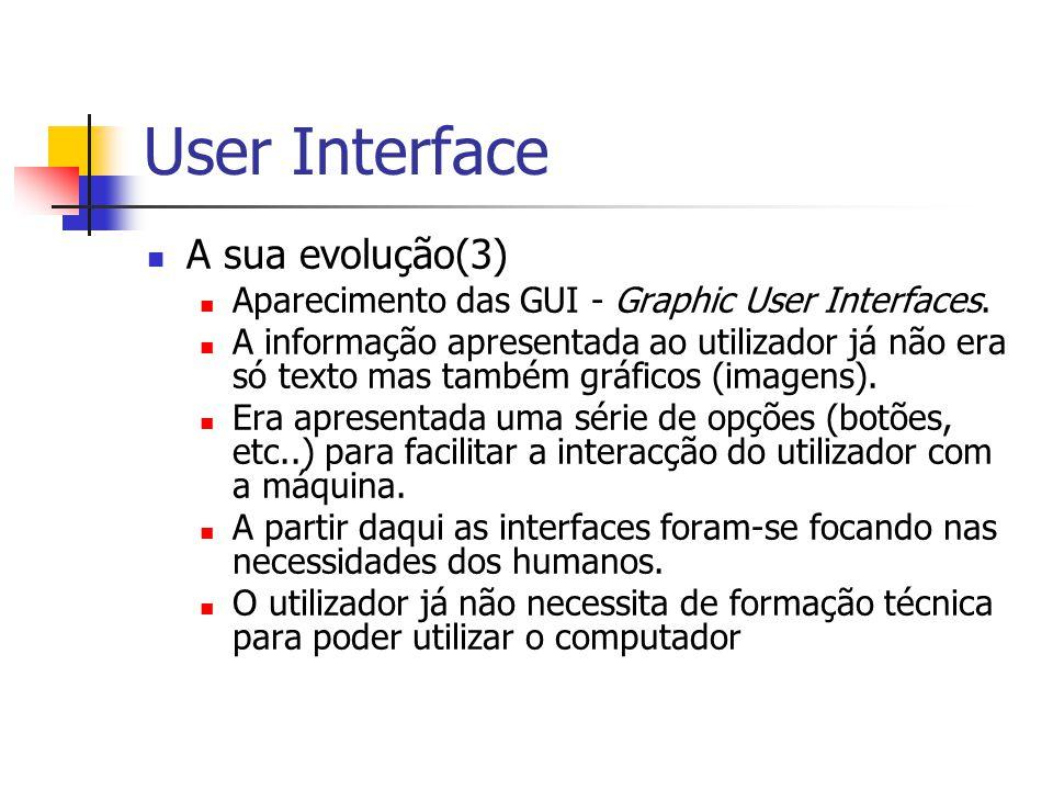 User Interface A sua evolução(3)