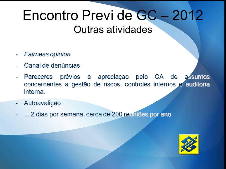 Encontro Previ de GC – 2012 Outras atividades