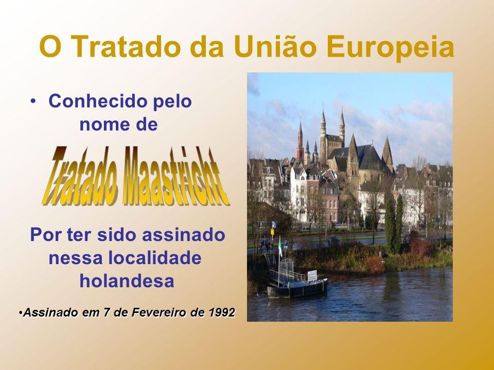 O Tratado da União Europeia