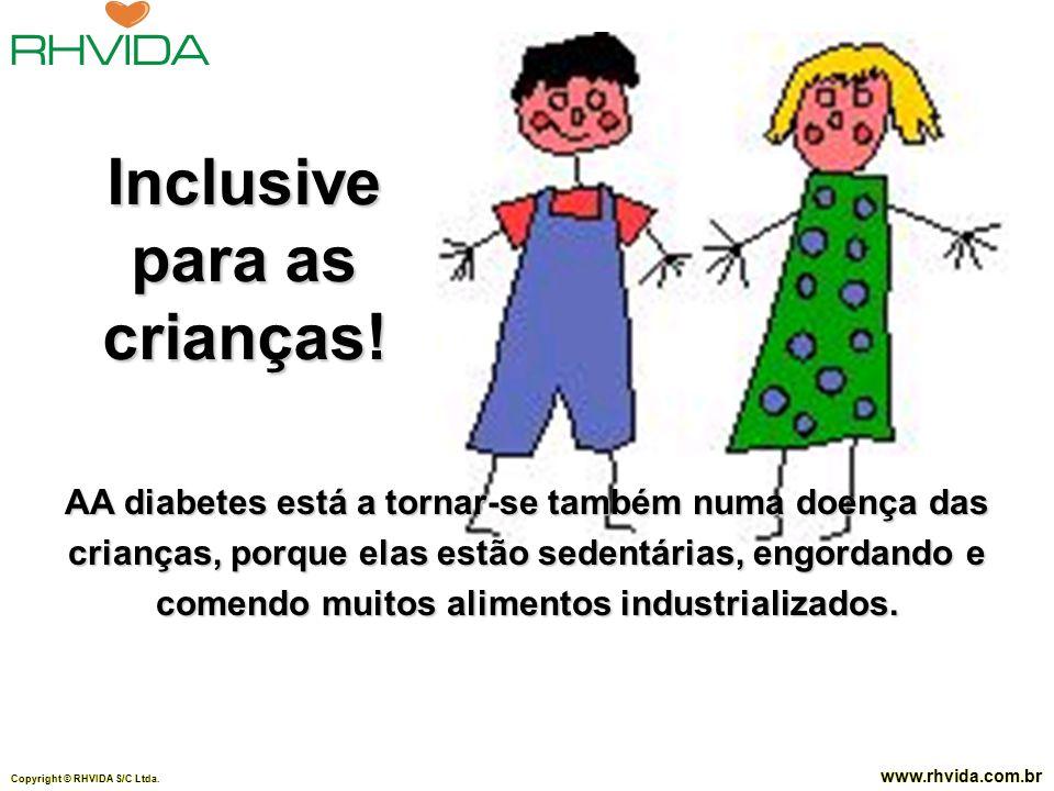 Inclusive para as crianças!