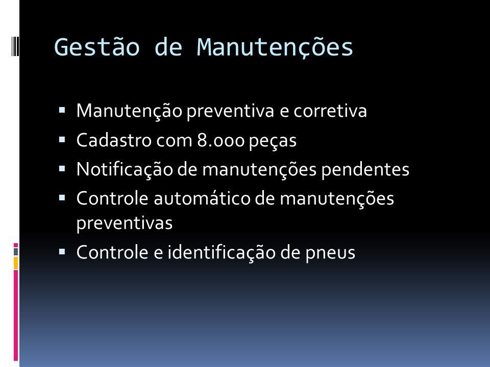 Gestão de Manutenções Manutenção preventiva e corretiva