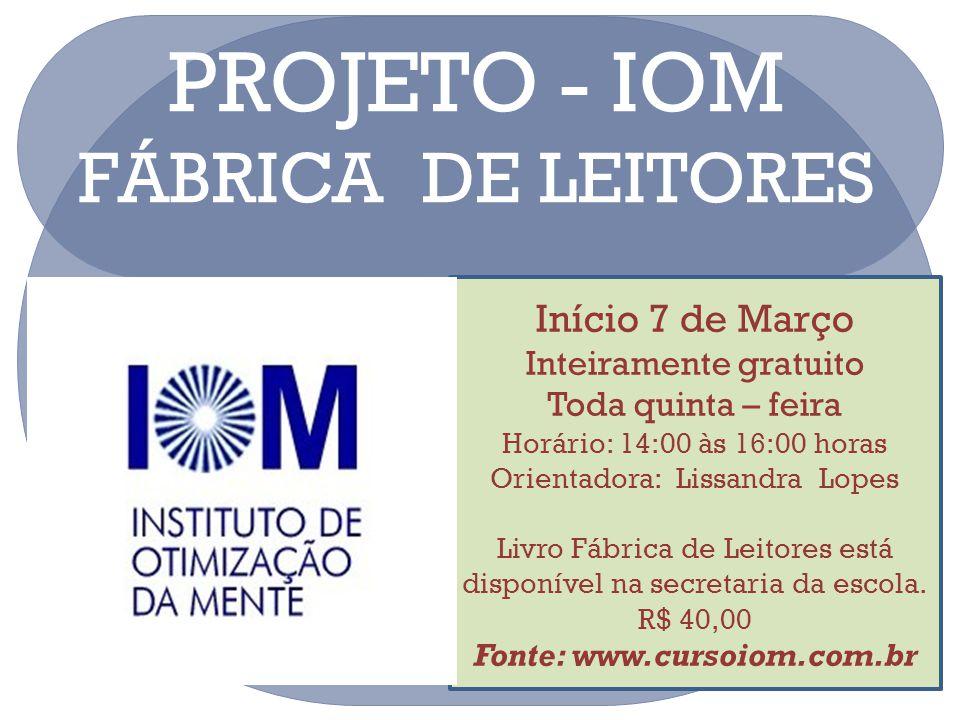 PROJETO - IOM FÁBRICA DE LEITORES Início 7 de Março