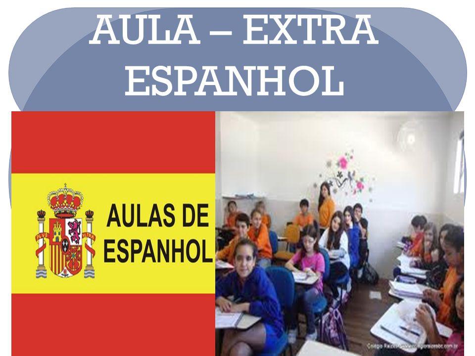 2323 AULA – EXTRA ESPANHOL