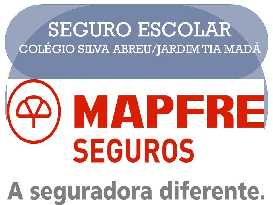 SEGURO ESCOLAR COLÉGIO SILVA ABREU/JARDIM TIA MADÁ