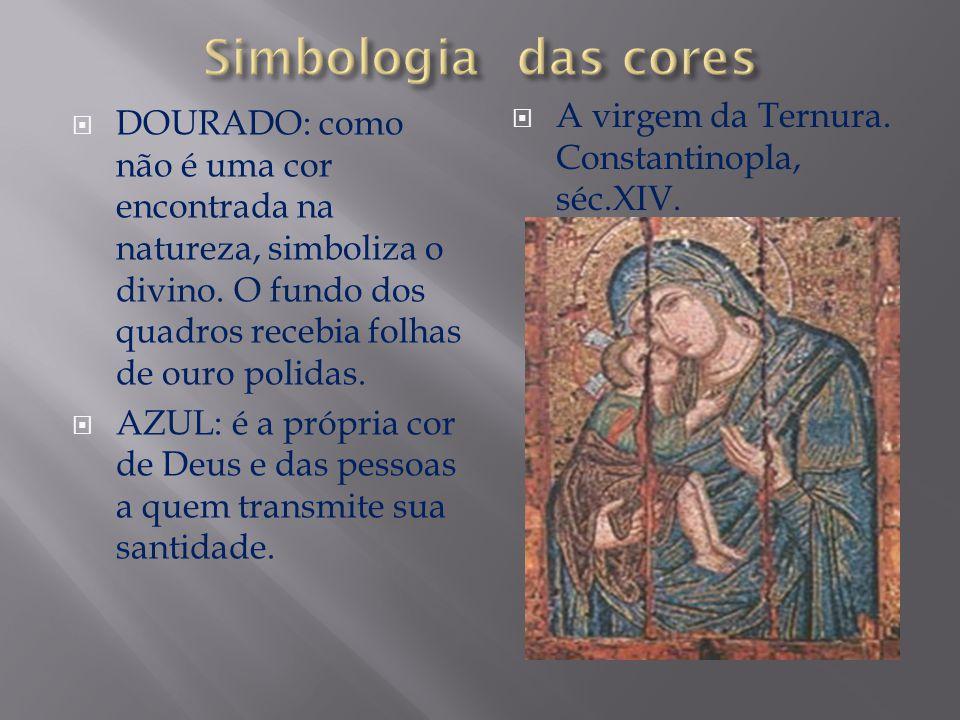 Simbologia das cores A virgem da Ternura. Constantinopla, séc.XIV.