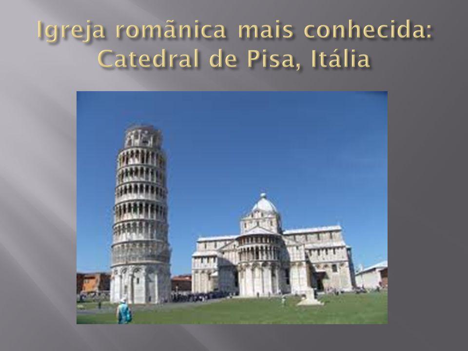Igreja romãnica mais conhecida: Catedral de Pisa, Itália