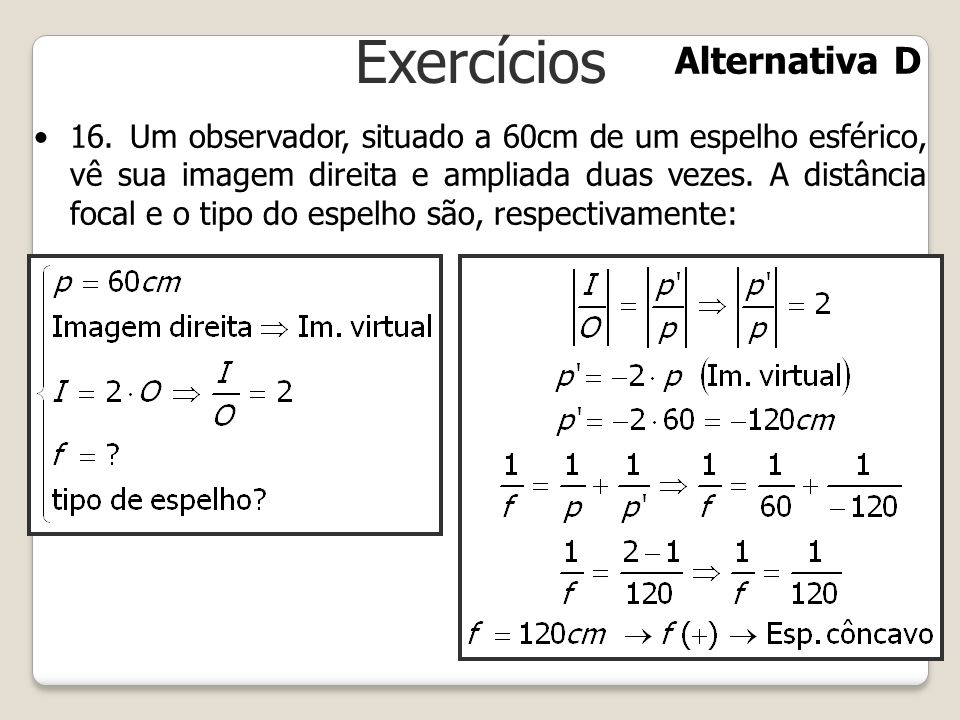 Exercícios Alternativa D