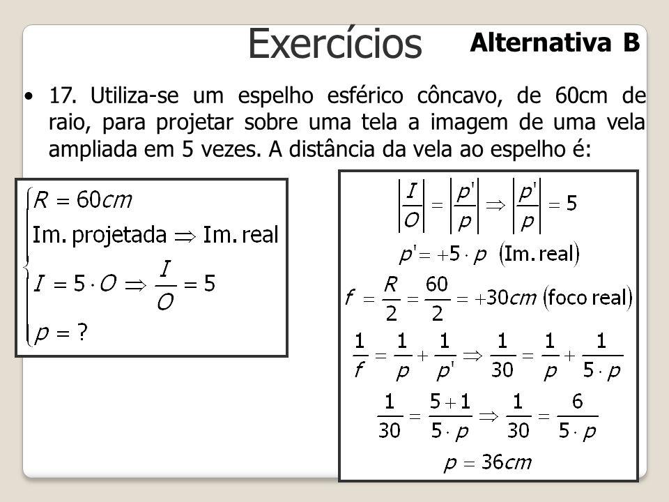 Exercícios Alternativa B