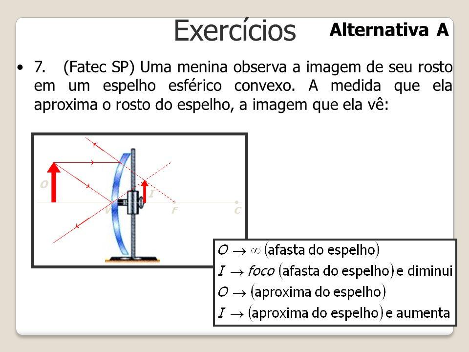 Exercícios Alternativa A