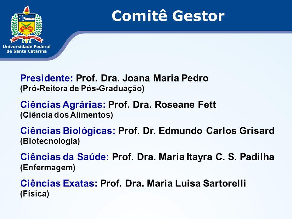 Comitê Gestor Presidente: Prof. Dra. Joana Maria Pedro