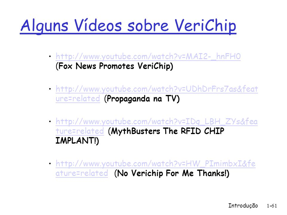 Alguns Vídeos sobre VeriChip