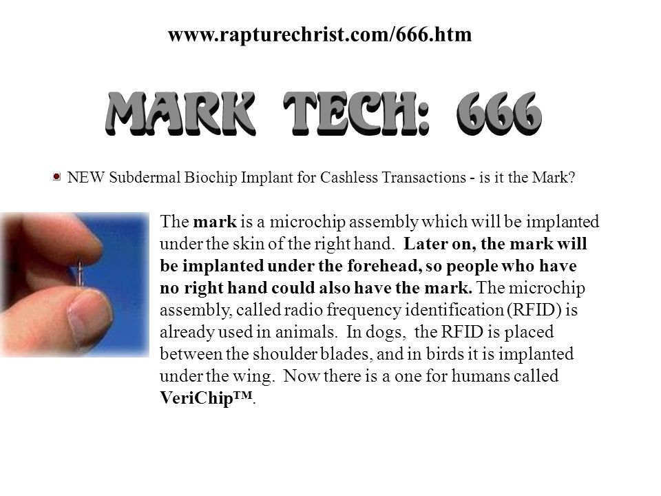 www.rapturechrist.com/666.htm NEW Subdermal Biochip Implant for Cashless Transactions - is it the Mark