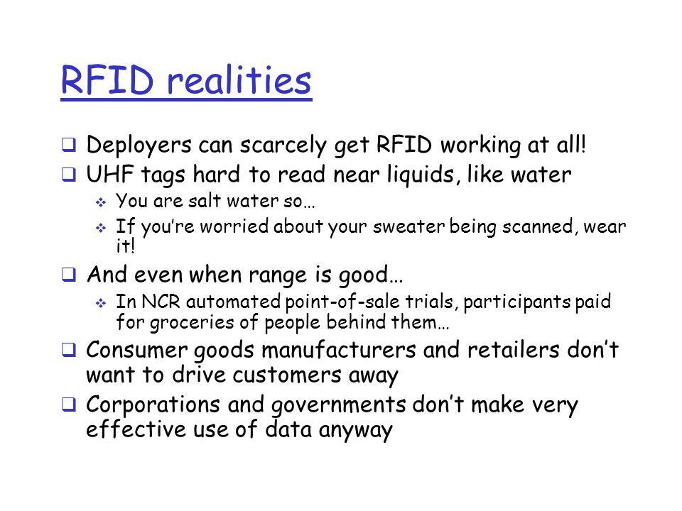 RFID realities Deployers can scarcely get RFID working at all!