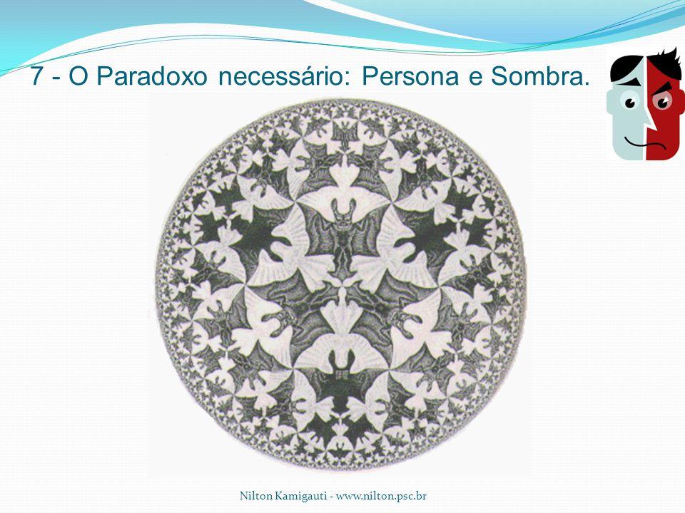 7 - O Paradoxo necessário: Persona e Sombra.