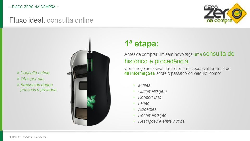 1ª etapa: Fluxo ideal: consulta online