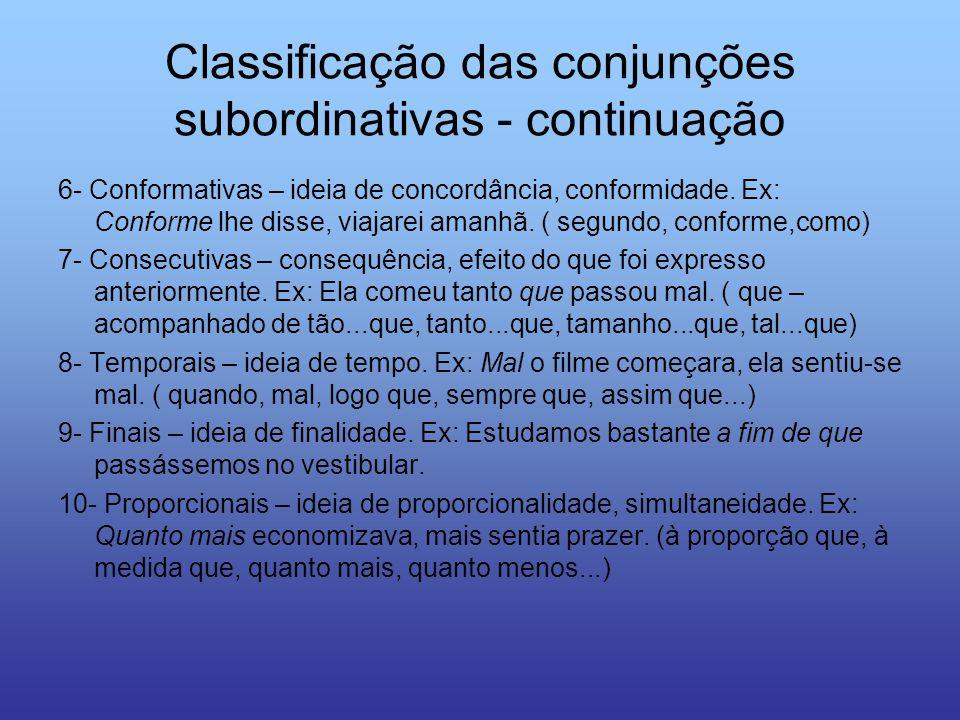 Classificação das conjunções subordinativas - continuação