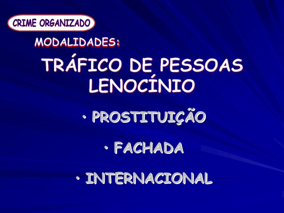 TRÁFICO DE PESSOAS LENOCÍNIO