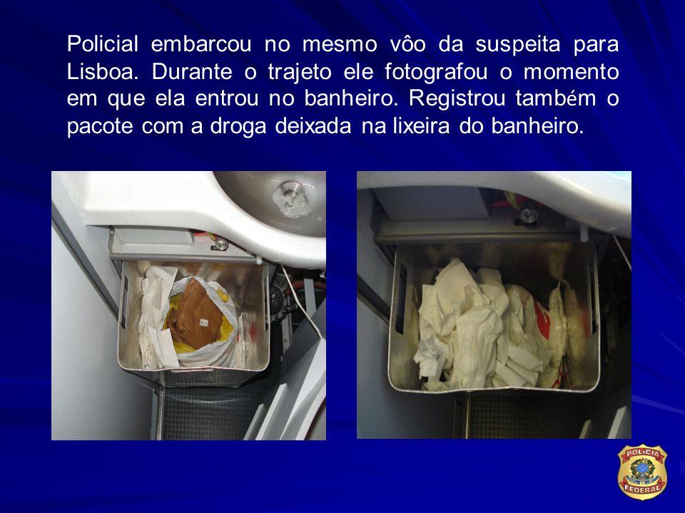 Policial embarcou no mesmo vôo da suspeita para Lisboa