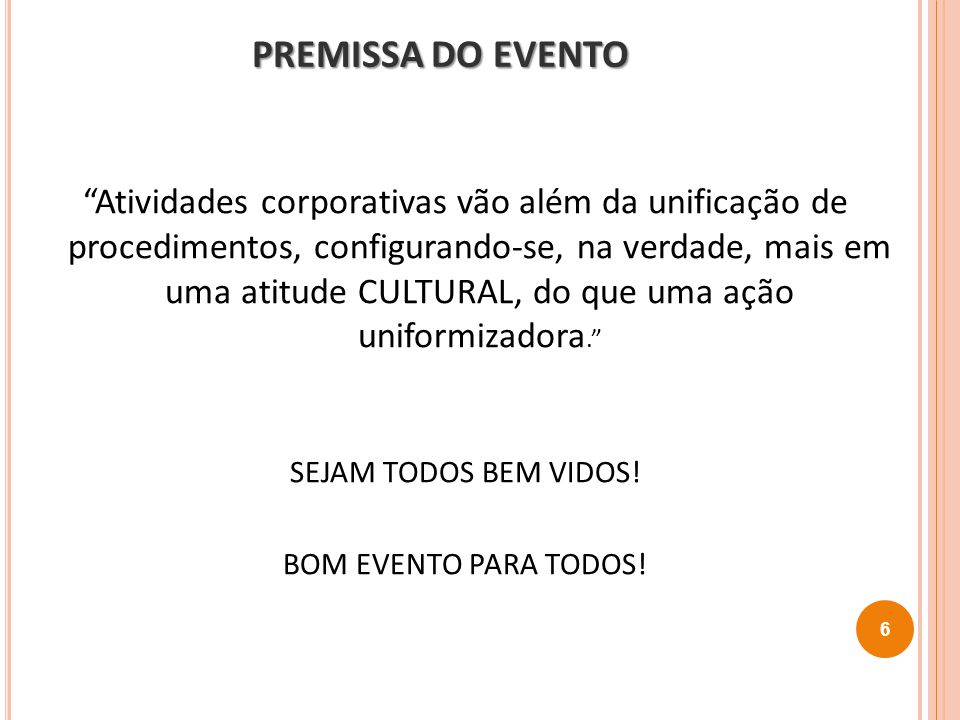 PREMISSA DO EVENTO