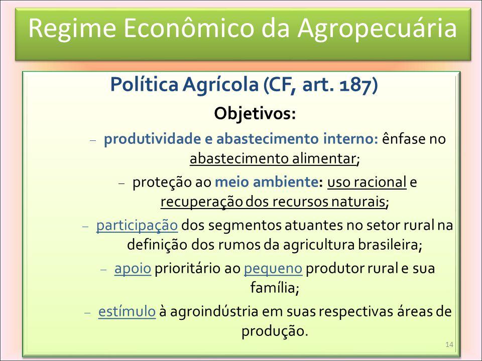 Política Agrícola (CF, art. 187)