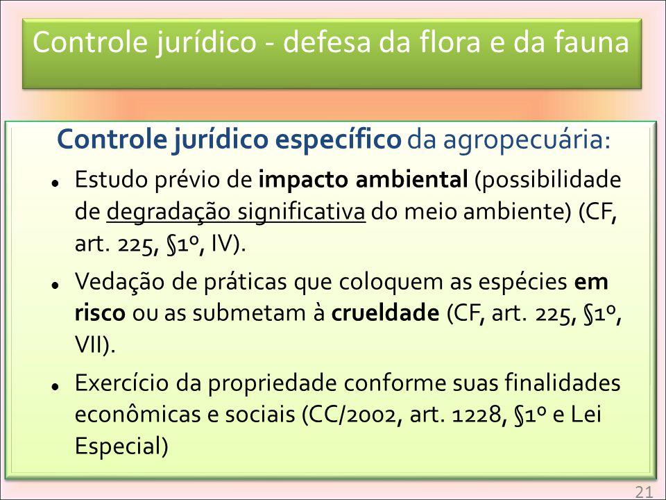 Controle jurídico - defesa da flora e da fauna