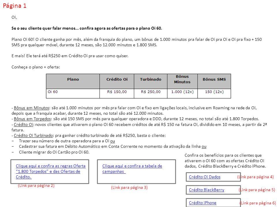 Página 1 Oi, Se o seu cliente quer falar menos... confira agora as ofertas para o plano Oi 60.