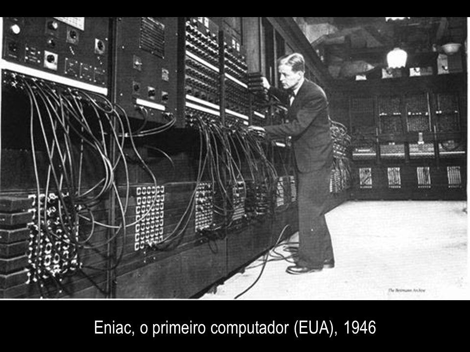 Eniac, o primeiro computador (EUA), 1946